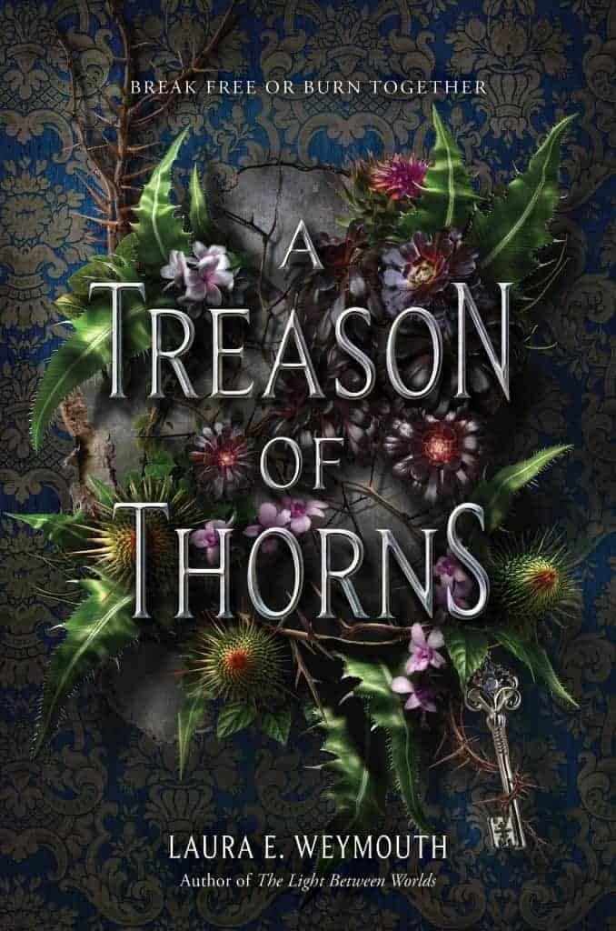 A Treason of Thorns by Laura E. Weymouth