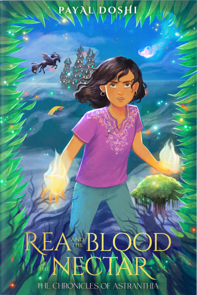 Rea and the Blood of the Nectar by Payal Doshi