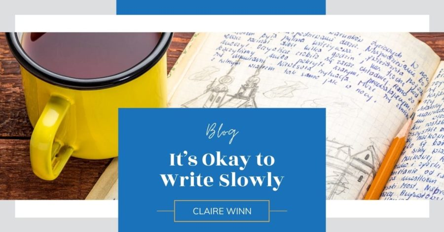 It's Okay to Write Slowly