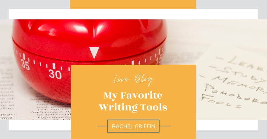 LIVE Blog: My Favorite Writing Tools
