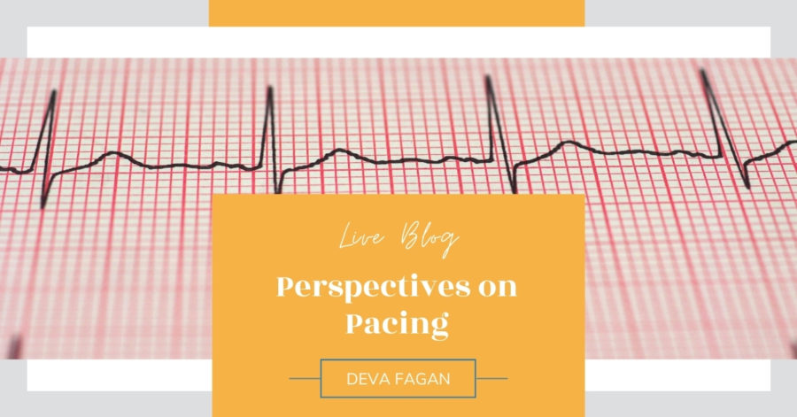 LIVE Blog: Perspectives on Pacing