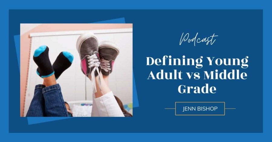 Defining Young Adult vs Middle Grade