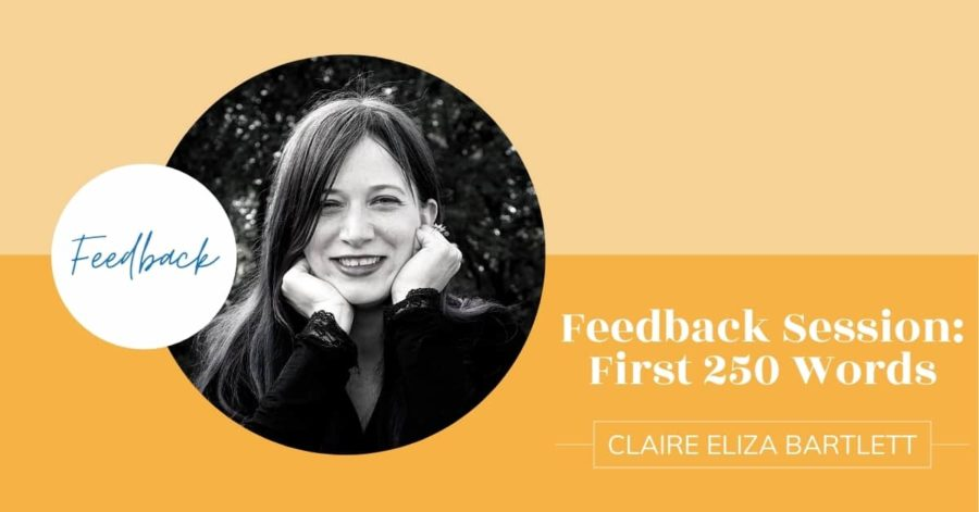 Feedback Session with Claire Eliza Bartlett