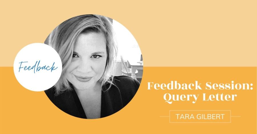 Feedback Session with Tara Gilbert