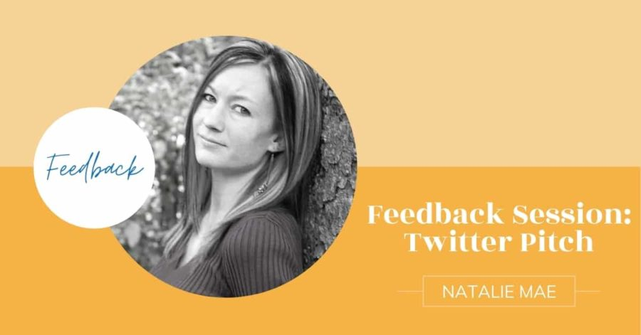 Feedback Session with Natalie Mae