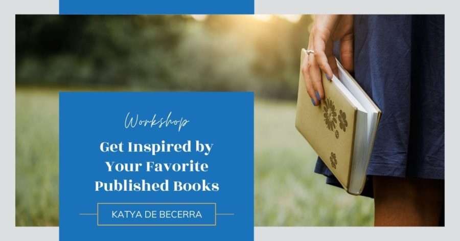 Workshop: Get Inspired by Your Favorite Published Books