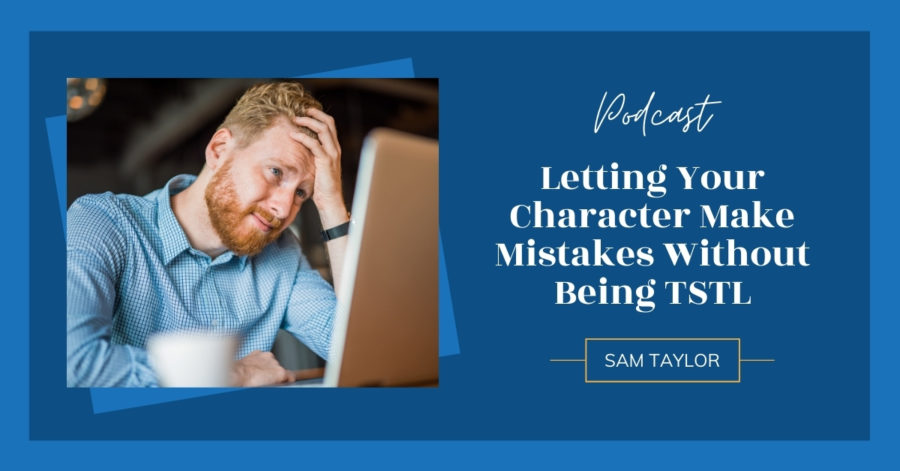 Letting Your Character make Mistakes Without Being TSTL