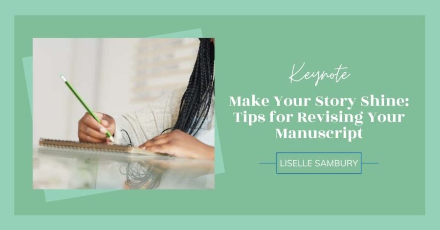 Make Your Story Shine: Tips for Revising Your Manuscript