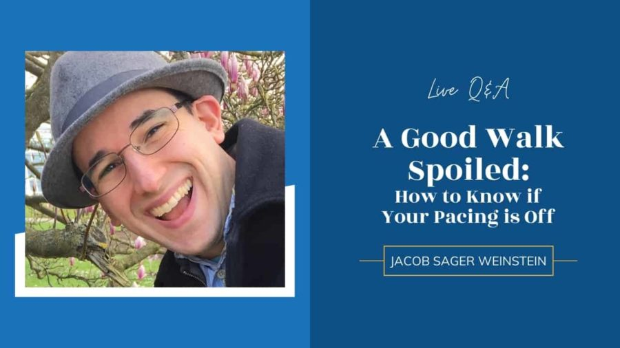 LIVE: A Good Walk Spoiled: How to Know if Your Pacing is Off