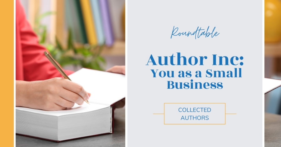 Roundtable: Author Inc: You as a Small Business