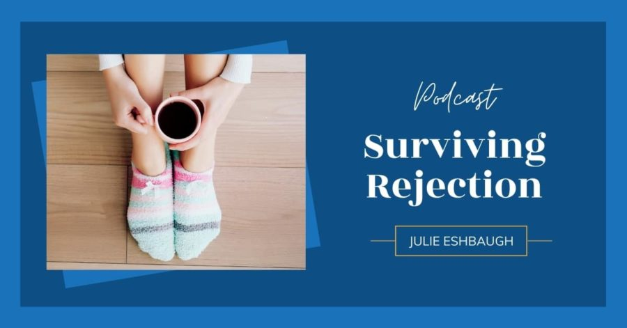 Surviving Rejection