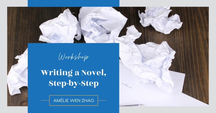 Workshop: Writing a Novel, Step-by-Step