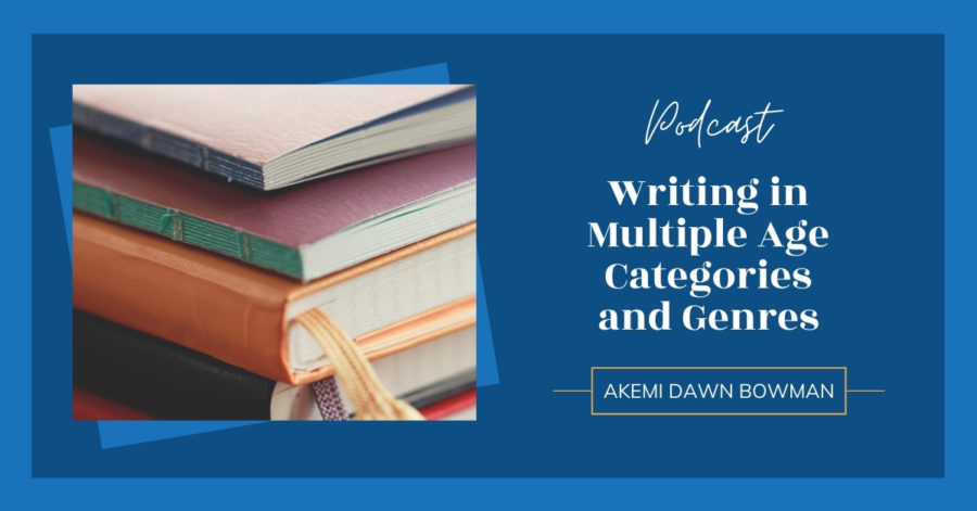 Writing in Multiple Age Categories and Genres