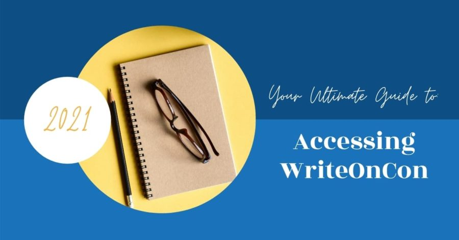 Your Ultimate Guide to: Accessing WriteOnCon 2021