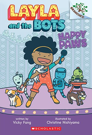 Layla and the Bots: Happy Paws